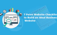 7-Point Checklist to Build an Ideal Business Website